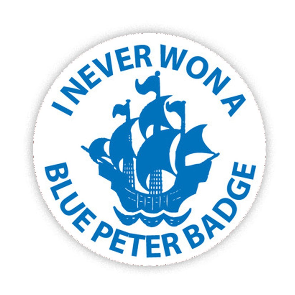 I Never Won a Blue Peter Badge - For the majority of us who never did win one!