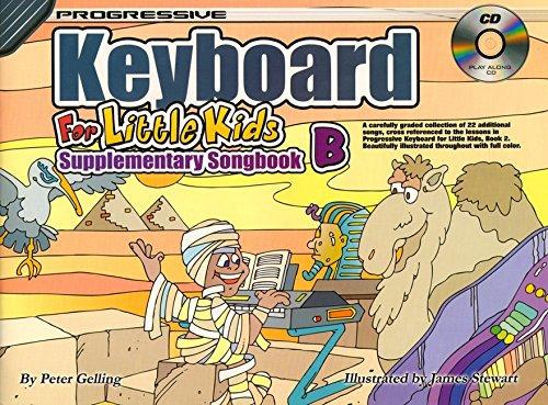 (CP11885 - Progressive Keyboard for Little Kids Supplementary Songbook B - Bk/CD)