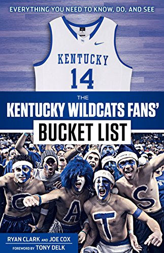 Bucket Wildcats (The Kentucky Wildcats Fans' Bucket List)