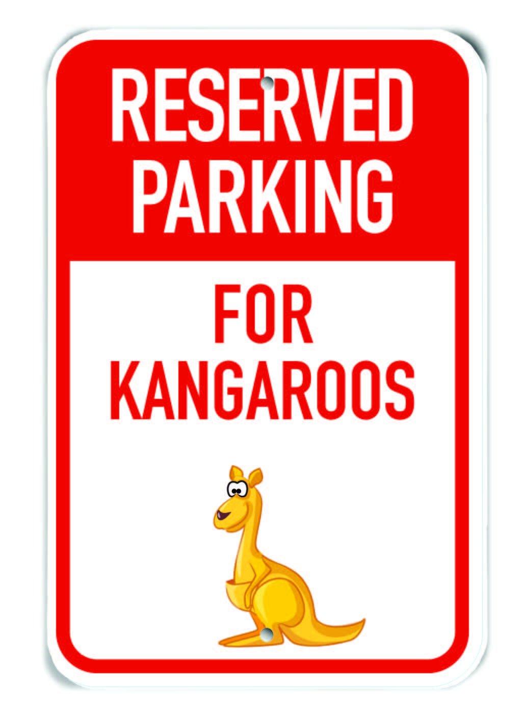 Adult Kangaroo Aluminum Sign 12 x 18 Cartoon Adult Kangaroo PetKa Signs and Graphics PKRP-0158-NA/_Reserved Parking for Kangaroos