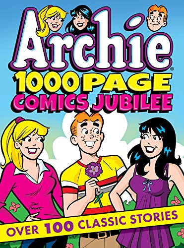 Archie 1000 Page Comics Jubilee (Archie 1000 Page Digests)