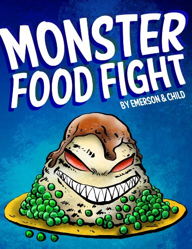 Monster Food Fight (a humorous thriller for children ages 9-12)