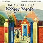 Village Teacher | Jack Sheffield