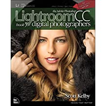 The Adobe Photoshop Lightroom CC Book for Digital Photographers (Voices That Matter)