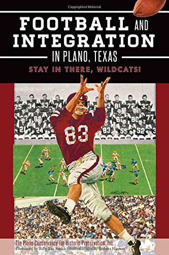 Search : Football and Integration in Plano, Texas: Stay in there, Wildcats! (Sports)