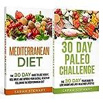 30 Day Challenge: 30 Day Mediterranean Diet, 30 Day Paleo Challenge | Sarah Stewart