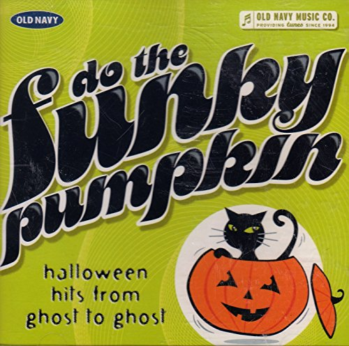 Do the Funky Pumpkin Halloween Hits From Ghost to (The Pumpkin From Halloween The Movie)