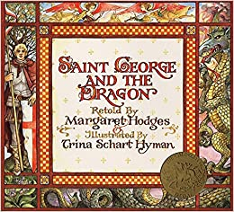 Saint george and the dragon margaret hodges trina schart hyman flip to back flip to front reheart Images