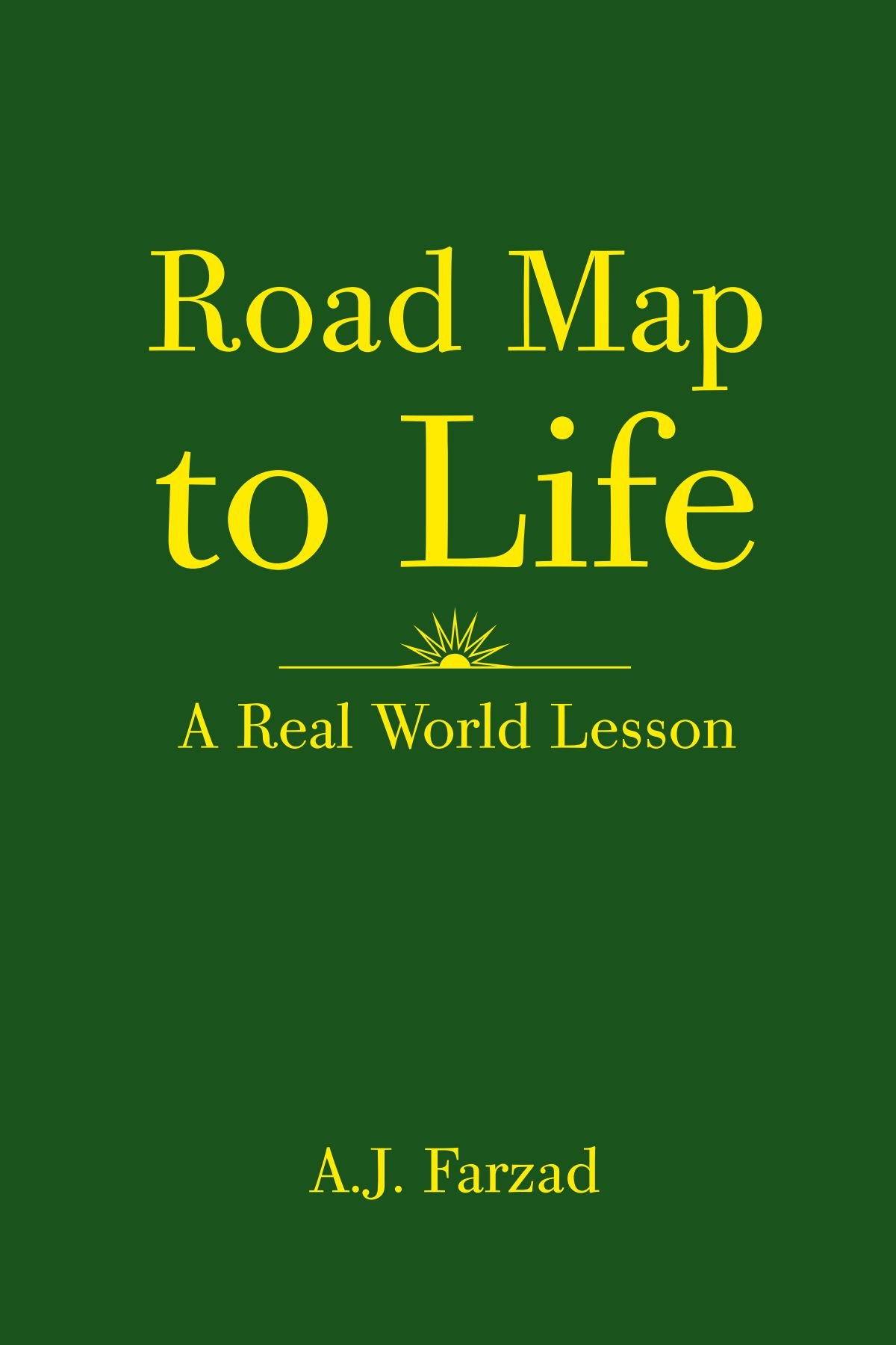 Read Online Road Map to Life: A Real World Lesson PDF ePub fb2 book