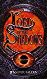 Lord Of The Shadows: The Second Sons Trilogy: Book Three