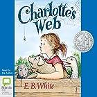Charlotte's Web Hörbuch von E. B. White Gesprochen von: E. B. White