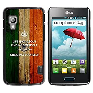 TopCaseStore / la caja del caucho duro de la cubierta de protección de la piel - Life Finding Yourself Creating Quote Motivational - LG Optimus L5 II Dual E455 E460