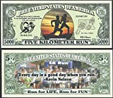 5k Run, Run for Life, Run for Fun 5000 Dollar Novelty Bill - Lot of 100 Bills