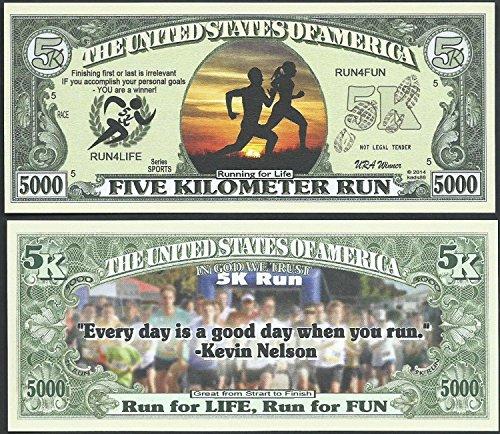 5k Run, Run for Life, Run for Fun 5000 Dollar Novelty Bill - Lot of 100 Bills