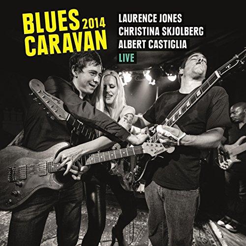 Blues Caravan 2014 - Blue Caravan
