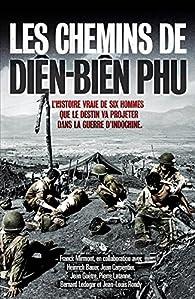 Les chemins de Diên Biên Phu par Franck Mirmont
