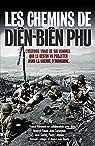 Les chemins de Diên Biên Phu par Mirmont