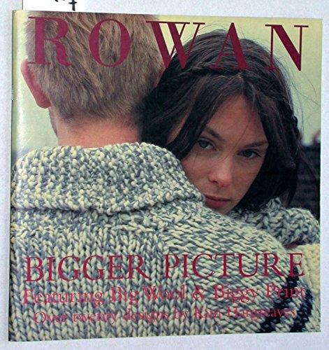 Rowan: Bigger Picture- Featuring Big Wool & Biggy Print