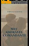 Meu Adorável Comandante (Adoráveis Fantasias Livro 1)