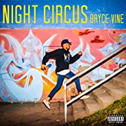 Night Circus [Explicit]