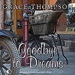 Goodbye to Dreams | Grace Thompson