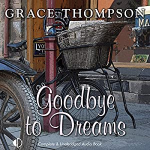 Goodbye to Dreams Audiobook
