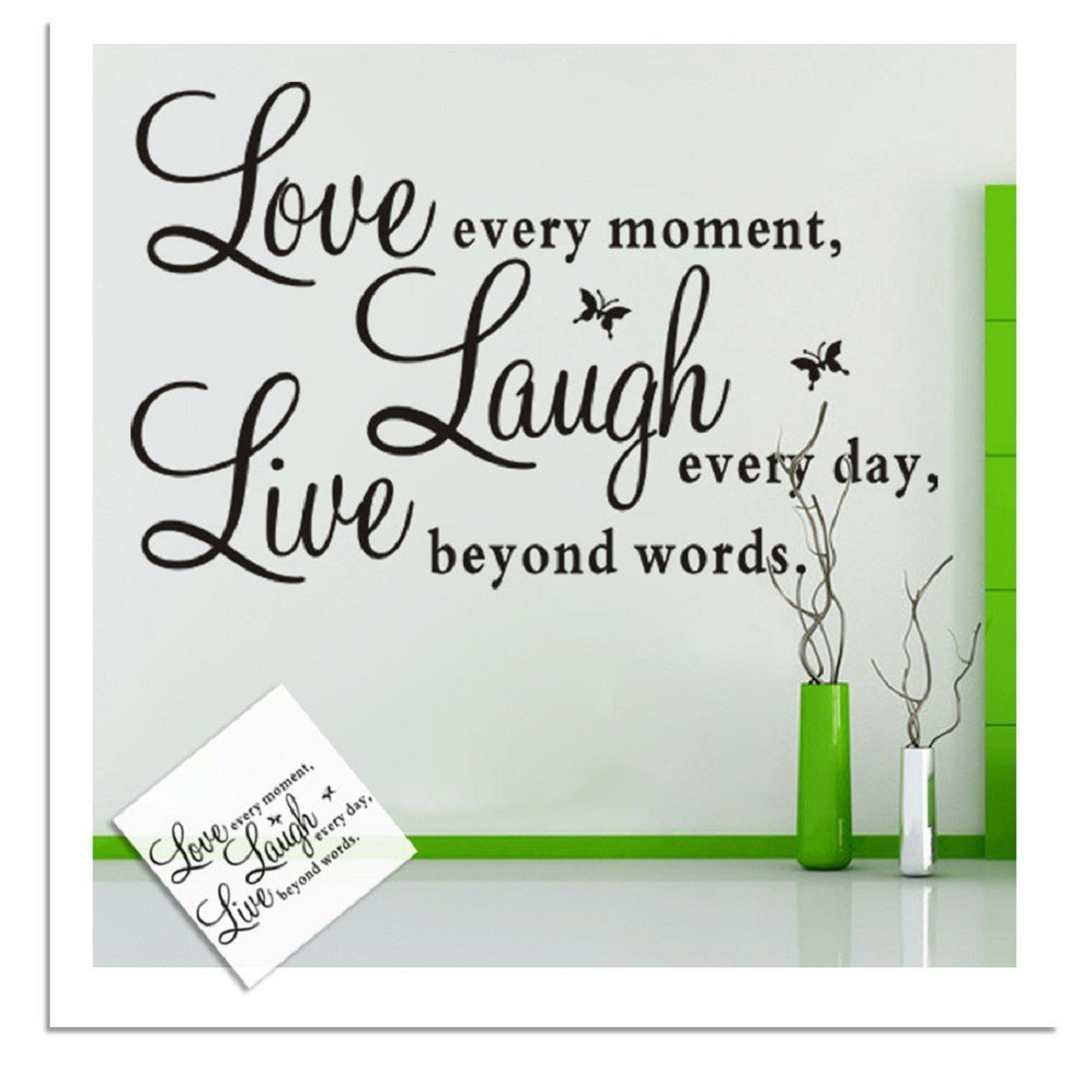 Live Every Moment,Laugh Every Day, Love Beyond Words. With 2x Butterfly Wall  Quote Art Sticker Decal For Home Bedroom Decor Corp Office Wall Saying  Mural ... Part 82