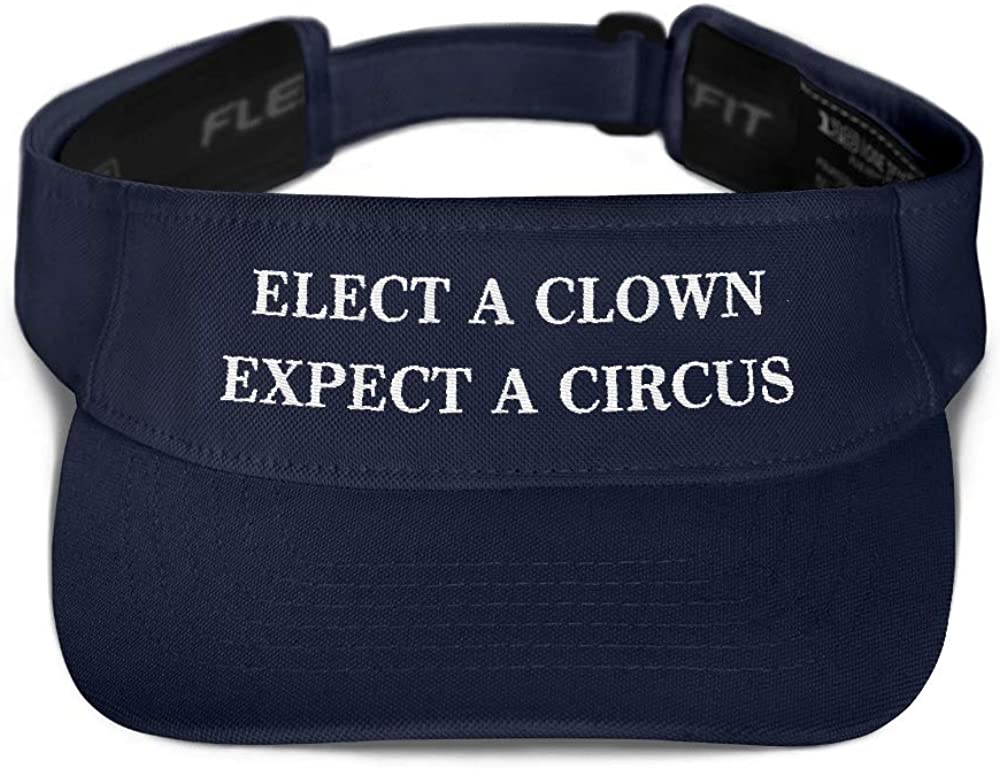 Elect A Clown Expect A Circus Visor Embroidered Hat Funny Anti Donald Trump