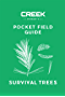 POCKET FIELD GUIDE: Survival Trees: Volume I (English Edition)
