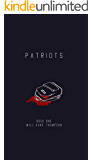 Patriots: Book One