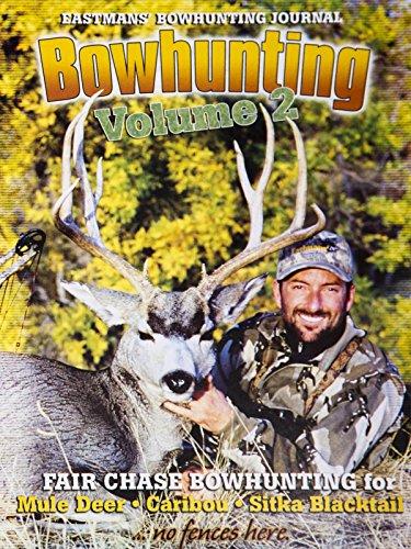 Deer Bowhunting - Bowhunting Volume 2