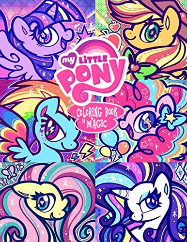 My Little Pony Coloring Book: A Godsend for Those Who Want to Unleash Their Artistic Potential and Love My Little Pony Animated. A Perfect Gift for Kids and Adults - $5.99