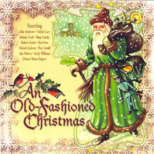 An Old-fashioned Christmas (Old Traditional Christmas Songs)