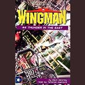 Wingman #4: Thunder in the East | Mack Maloney