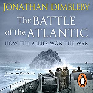 The Battle of the Atlantic Hörbuch