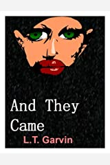 And They Came Kindle Edition