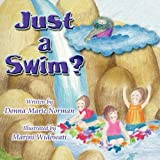 Just a Swim?, Donna Marie Norman, 1606721828