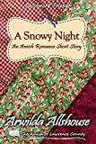 Amish Romance: A Snowy Night:: The Amish of Lawrence County, PA (Patchwork Friends: Quilters of Lawrence County Book 7)