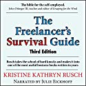 The Freelancer's Survival Guide Audiobook by Kristine Kathryn Rusch Narrated by Julie Eickhoff