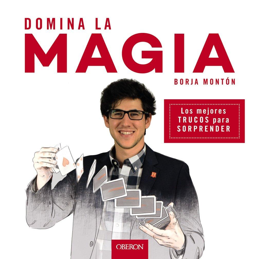 Domina la magia: Los mejores trucos para sorprender Libros ...