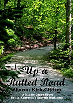 Up a Rutted Road by [Clifton, Sharon Kirk]