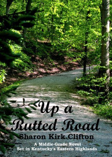 up a rutted road kindle edition by sharon kirk clifton children