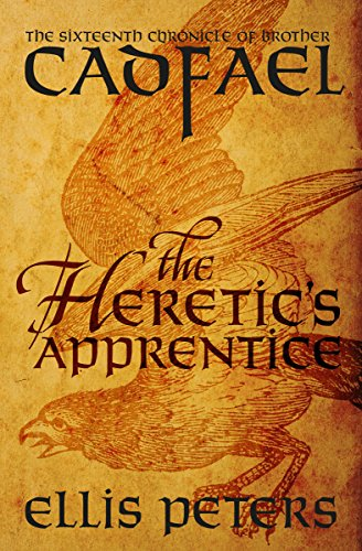 The Heretic's Apprentice (The Chronicles of Brother Cadfael Book 16)