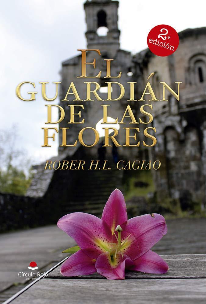 El Guardián de las Flores por Rober H.L.Cagiao