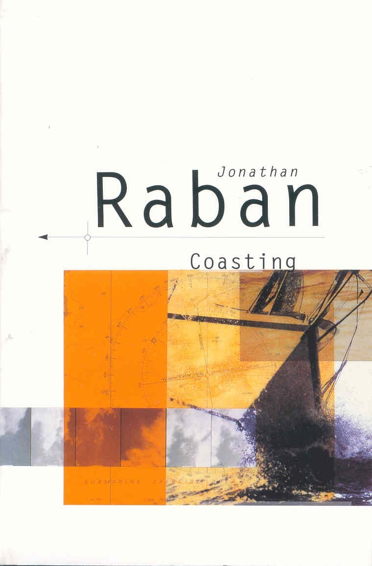Coasting Picador Books Jonathan Paperback Book The Cheap Fast Free by Raban