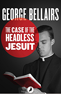 Outrage on gallows hill ebook george bellairs amazon the case of the headless jesuit fandeluxe Document