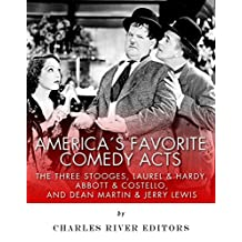America's Favorite Comedy Acts: The Three Stooges, Laurel & Hardy, Abbott & Costello, and Dean Martin & Jerry Lewis