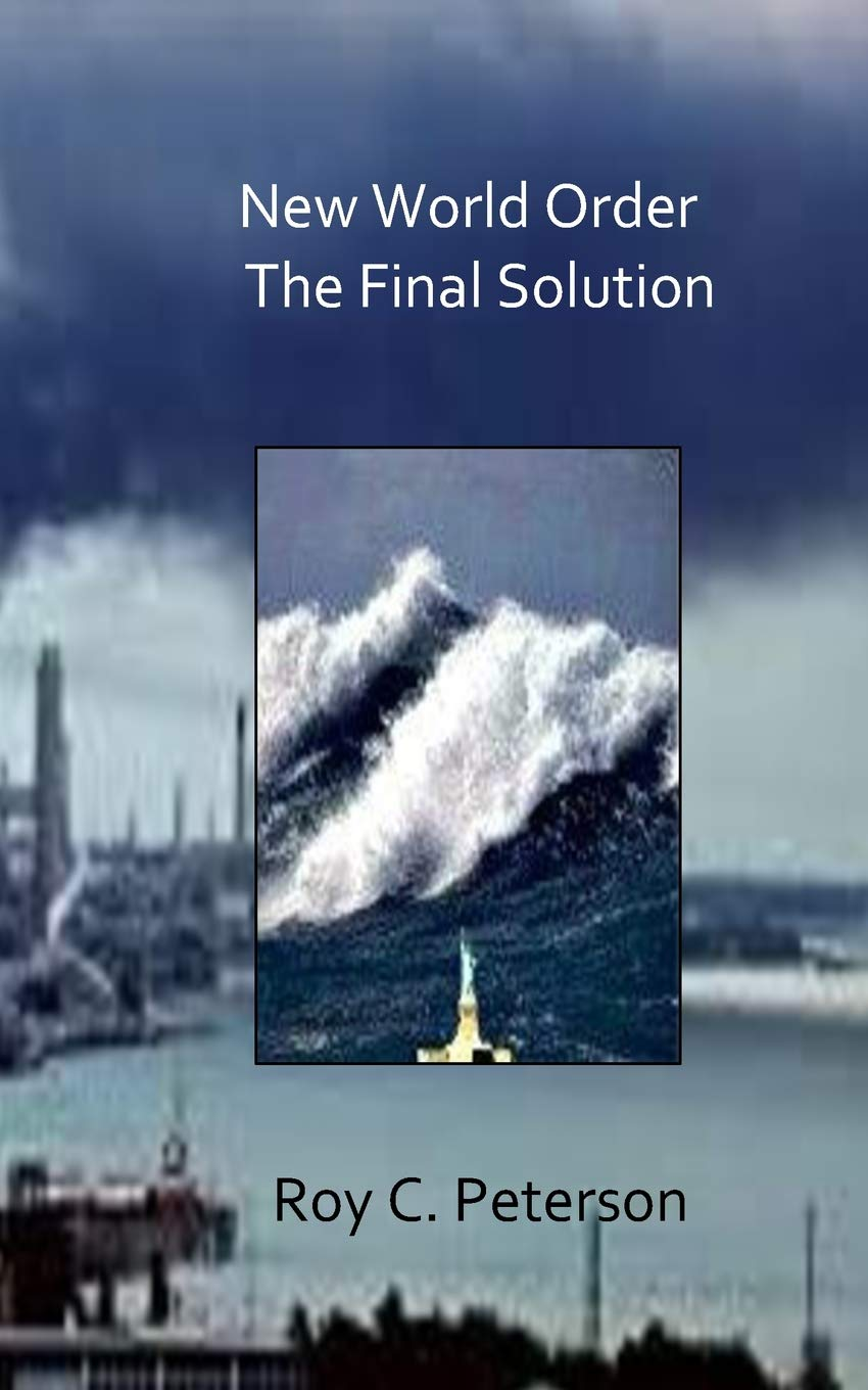 New World Order: The Final Solution