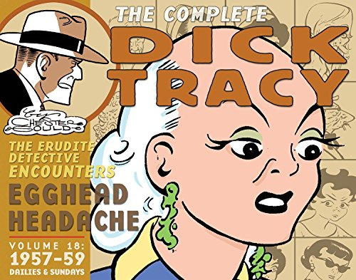 Complete Chester Gould's Dick Tracy Volume 18 by IDW Publishing