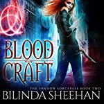 Blood Craft: The Shadow Sorceress, Book 2 | Bilinda Sheehan